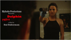Itai Guberman, Dolphin, short film, Myindie Productions, indie film