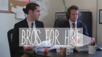 Bros For Hire, pilot, short film, indie film, web series, Jason Ryan